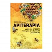 NOWOŚĆ! APITERAPIA Leczenie miodem i innymi produktami pszczelimi