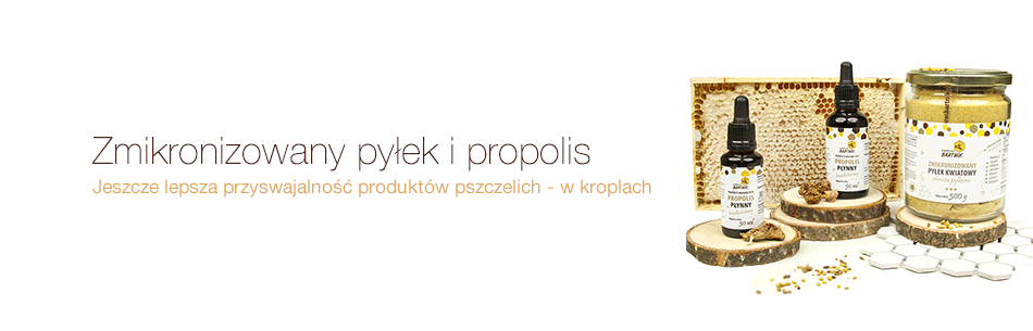 Zmikronizowany pyłek i propolis w kroplach